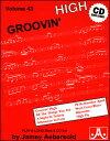 楽譜 ジェイミー Vol.43 グルーヴィン・ハイ ジャズスタンダード曲集、CD付 VOLUME 43 - GROOVIN' HIGH 輸入楽譜