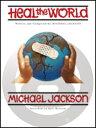 楽譜 マイケル・ジャクソン ヒール・ザ・ワールド 輸入ピアノ楽譜 Michael Jackson - Heal the World 輸入楽譜