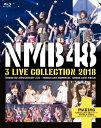 NMB48 3 LIVE COLLECTION 2018/Blu-ray Disc/YRXS-80046