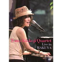 Tomo Kikkoji Quartet Live in Rakuya(Blu-ray)/Blu-ray Disc/BMBL-0001