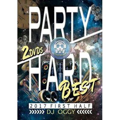 パーティー・ハード・ベスト・2017・ファースト・ハーフ/DVD/OGYDV-56