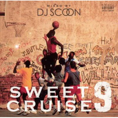 r&b・メロウ・ムーディーsweet cruise vol.9 dj scoon  ixcd24
