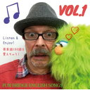 Fun Bridge Fun Bridge English Songs Vol.1