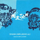 OKINAWA ZANPAJAM MIX vol.2/CD/HSRCRDS-003