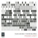 TAKAHIRO YOSHIKAWA-FRANZ LISZT/CD/YIL-004