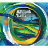 OKINAWAN NIGHTS/CD/MFO-007