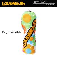 ラウドマウス 2018 ヘッドカバー ユーティリティ用 Magic Bus White マジックバス ホワイト LM-HC0002/UT/768978150 Loudmouth UT用