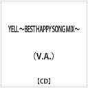 YELL ~BEST HAPPY SONG MIX~/CD/SSSKD-3