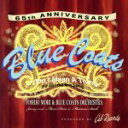 Blue Coats 65th anniversary/CD/CBCE-1003