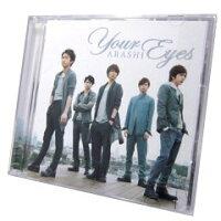 Your Eyes(初回限定盤)/CDシングル(12cm)/JACA-5319