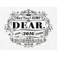 Hey!Say!JUMP LIVE TOUR 2016 DEAR.(初回限定盤)/DVD/JABA-5174