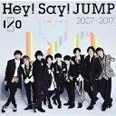 Hey!Say!JUMP 2007-2017 I/O/CD/JACA-5706
