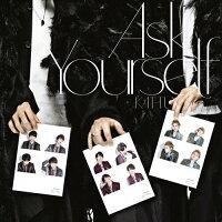 Ask Yourself(初回限定盤)/CDシングル(12cm)/JACA-5720