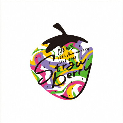 "NEWS 15th Anniversary LIVE 2018""Strawberry""(初回仕様)/Blu-ray Disc/JEXN-0115"