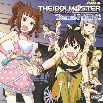 ドラマCD アイドルマスター Eternal Prism 02/CD/FCCG-0021