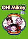 OH!Mikey 4th/DVD/FFBV-0001