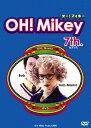 OH!Mikey 7th./DVD/FFBV-0007