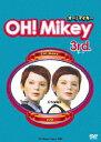 OH!Mikey 3rd./DVD/FFBV-1003