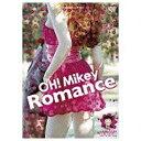 OH! Mikey Romance/DVD/FFBV-0020