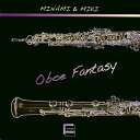 Oboe Fantasy オーボエファンタジー MINAMI & MIKI