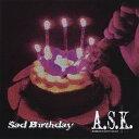 Sad Birthday/CDシングル(12cm)/DTR-106
