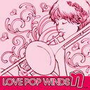LOVE POP WINDS η(イータ)/CD/LPW-0807