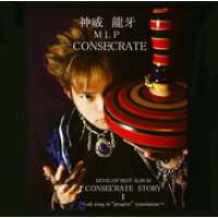 "CONSECRATE STORY I~all song is""progres""translation~/CD/XQDN-1022"
