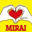 MEN SOUL / MIRAI