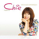 Chie SINGS JAZZ JAPANESQUE/CD/CS-002