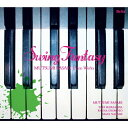 Swing Fantasy ~佐々木睦ピアノ作品集~/CD/YZBL-1050