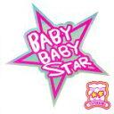 BABY BABY STAR/CD/RRE-006