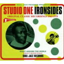 Soul Jazz Records Presents / Studio One Ironsides 輸入盤