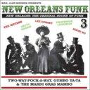 Soul Jazz Presents / New Orleans Funk Vol.3 Original Sound Funk 輸入盤