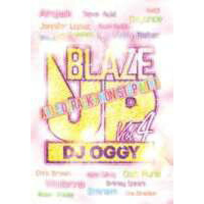 blaze up!!! vol.4 / dj oggy