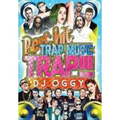 Trap!!! -Best Hit Trap Music- / DJ Oggy