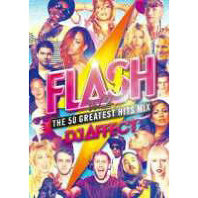 Flash -The 50 Greatest Hits Mix- Vol.2 / DJ Affect