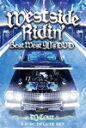 DJ COUZ / WESTSIDE RIDIN' BEST WEST 90'S DVD-3 DISC DELUXE  -