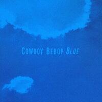 COWBOY BEBOP originalsoundtrack3 BLUE/CD/VTCL-60328