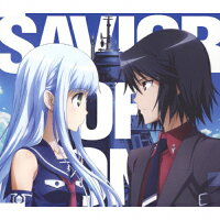SAVIOR OF SONG<蒼き鋼のアルペジオVer.>/CDシングル(12cm)/VTCL-35166