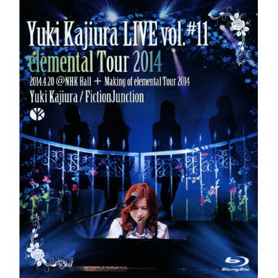 Yuki Kajiura LIVE vol.#11 elemental Tour 2014 2014.04.20@NHK Hall+Making of LIVE vol.#11/Blu-ray Disc/VTXL-21
