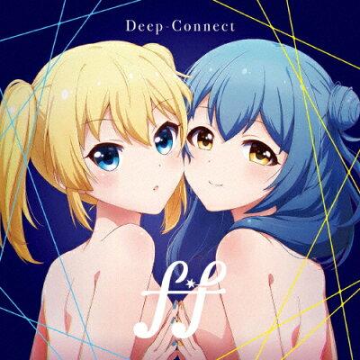 Deep-Connect/CDシングル(12cm)/VTCL-35247