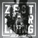 ZEST FOR LIVING/CD/DTRM-0008
