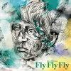 Fly Fly Fly/CD/MAOCD-40