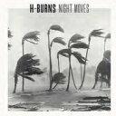 H Burns / Night Moves 輸入盤