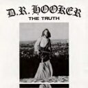 D R Hooker / Truth 輸入盤