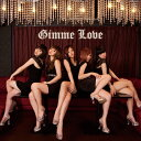 Gimme Love/CDシングル(12cm)/ONE-001