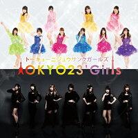 TOKYO23'Girls/CDシングル(12cm)/TGP-1001