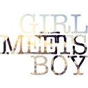 GIRL MEETS BOY/CD/ZLCP-0334