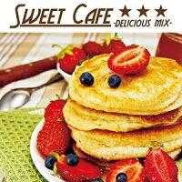 スウィート・カフェ-デリシャス・ミックス-/CD/FARM-0394