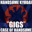 """GIGS""CASE OF HANDSOME/CD/FECD-0027"
